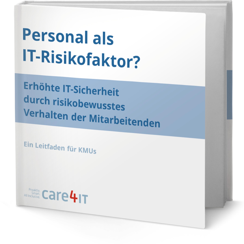 Personal als IT-Risikofaktor | IT-Sicherheit | Managed IT Services | Zürich